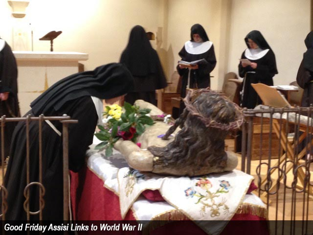 Good Friday Assisi Links to World War II